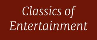 Classics of Entertainment